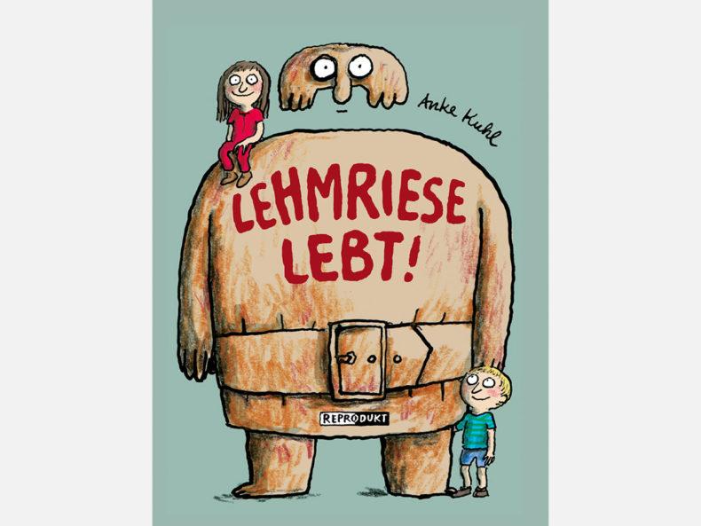Lehmriese lebt! Kindercomics Kinderbuch