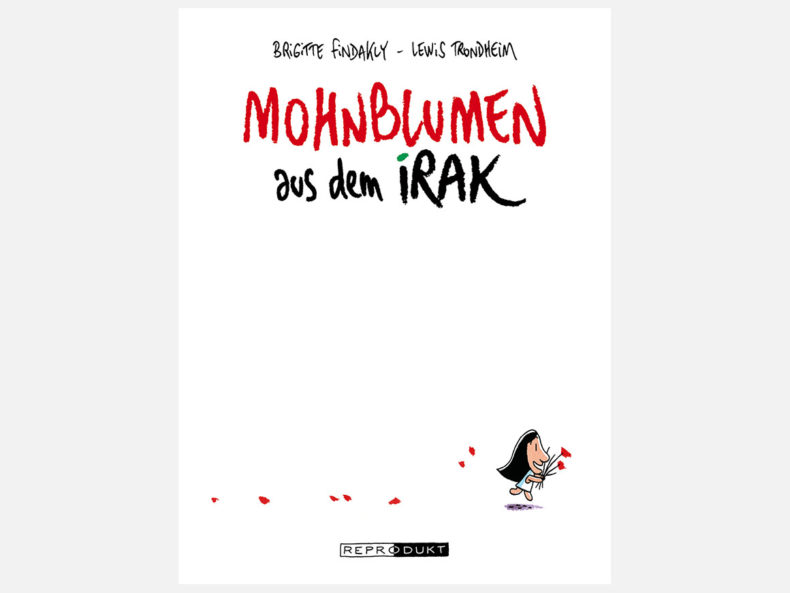 Mohnblumen aus dem Irak Graphic Novel Brigitte Findakly